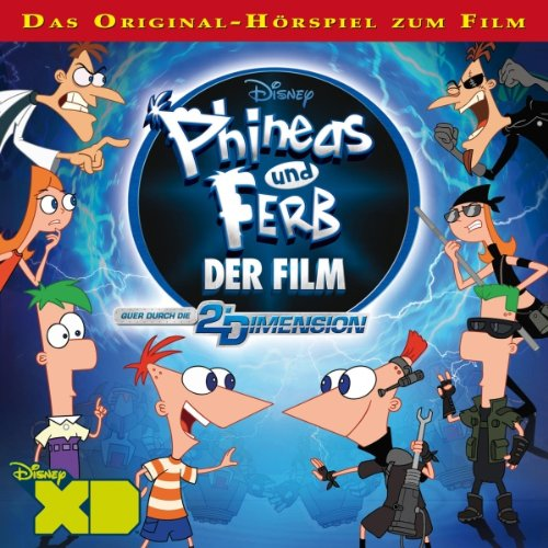 Phineas und Ferb: Der Film: Quer durch die 2. Dimension