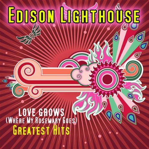 Edison Lighthouse - Love Grows (Where My Rosemary Goes)