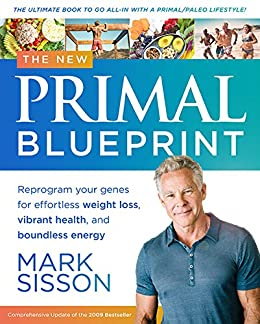 The new primal blueprint reprogram your genes for effortless the new primal blueprint reprogram your genes for effortless weight loss vibrant health and malvernweather Image collections