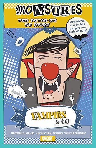 Vampirs & CO (Vox - Infantil / Juvenil - Català - A Partir De 5/6 Anys) por Myriam Sayalero González