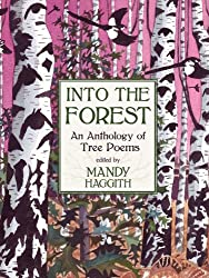 Into the Forest: An Anthology of Tree Poems