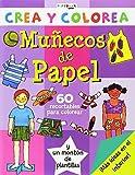 Muñecas de papel (Crea y colorea)