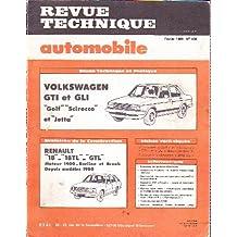 """Revue technique automobile n°408, février 1981 - VOLKSWAGEN GTI et GLI """"Golf"""", """"Sirocco"""" et """"Jetta"""", Evol. RENAULT """"18"""", """"18TL"""", """"GTL"""" Moteur 1400, Berline et break depuis modèles 1980"""