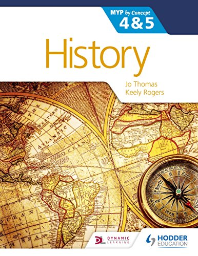 History for the IB MYP 4 & 5: By Concept (MYP By Concept) (English Edition)