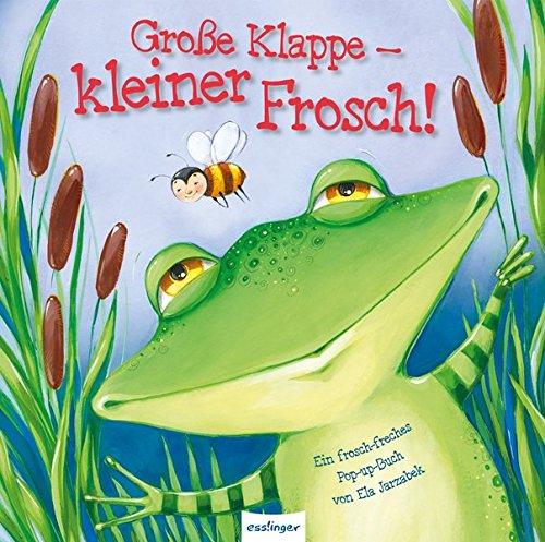 Große Klappe - kleiner Frosch! gebraucht kaufen  Wird an jeden Ort in Deutschland