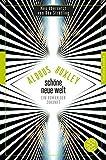 Fischer Klassik: Schöne Neue Welt: Ein Roman der Zukunft - Aldous Huxley