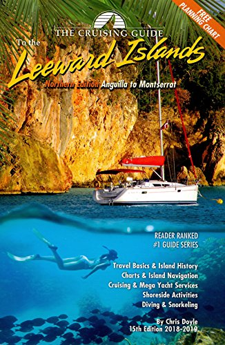 The Cruising Guide to the Northern Leeward Islands: Anguilla to Montserrat por Chris Doyle