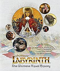 Labyrinth: The Ultimate Visual History by Paula M Block (2016-10-18)