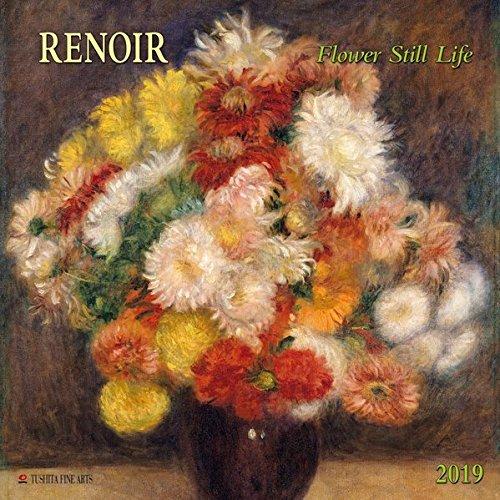 Pierre Auguste Renoir Still Life (Renoir - Flowers still Life 2019: Kalender 2019 (Tushita Fine Arts))