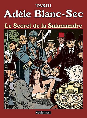 Adèle Blanc-Sec, Tome 5 : Le secret de la Salamandre par