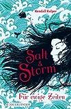 Salt & Storm. Für... von Kendall Kulper
