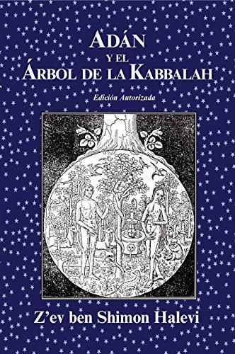 Adán y el Árbol de la Kabbalah por Z'ev ben Shimon Halevi