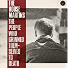 Not Found - People who grinned themselves to death By Housemartins (0001-01-01)