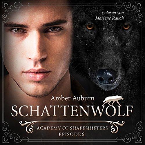 Buchseite und Rezensionen zu 'Schattenwolf: Academy of Shapeshifters 6' von Amber Auburn