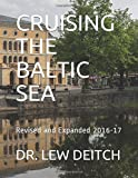 CRUISING THE BALTIC SEA: Revised and Expanded 2016-17