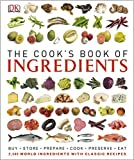 The Cook's Book of Ingredients