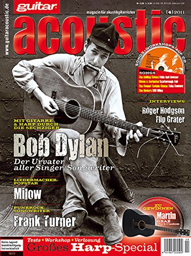 guitar acoustic 4 2011 mit CD - Bob Dylan - Interviews - Akustikgitarre Workshops - Akustikgitarre Playalongs - Akustikgitarre Test und Technik - Akustikgitarre Noten