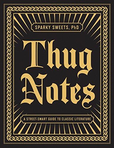Thug Notes por Sparky Sweet Phd