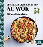 100% cuisine : Les meilleures recettes au wok...