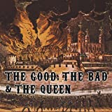 History song. 80's life. Northern whale. / The Good, the Bad and the Queen , ens. instr. et voc.  