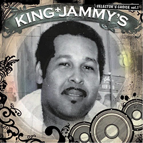 King Jammy's: Selector's Choice Vol. 1 1 Selector