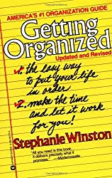 Getting Organized: The Easy Way to Put Your Life in Order by Stephanie Winston (1991-03-01)