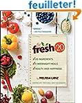 The Fresh 20: 20-Ingredient Meal Plan...