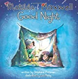 Matilda & Maxwell Good Night (Goodparentgoodchild)