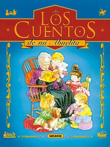 Cuentos De La Abuelita (Los Cuentos De Mi Abuelita)