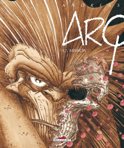Arq, Tome 12 : Mission