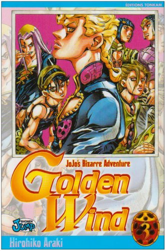 Jojo's bizarre adventure - Golden Wind Vol.3 par ARAKI Hirohiko