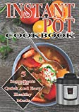 Instant Pot Cookbook: 5 ingredients or less Quick And Easy healthy meals