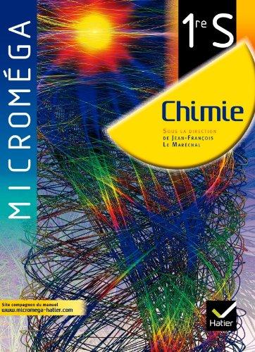 Microméga Chimie 1re S éd. 2011 - Manuel de l'élève