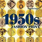 1950s Fashion Print: A Sourcebook