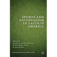 Sports and Nationalism in Latin/o America