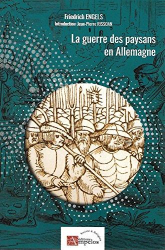 La Guerre des Paysans en Allemagne par Engels Friedrich