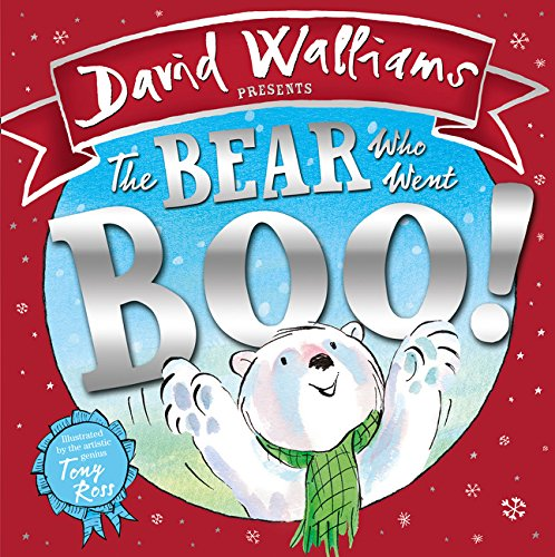 The Bear Who Went Boo! por David Walliams