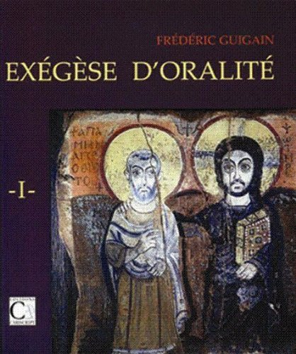 Exegese d'Oralite par Frédéric Guigain