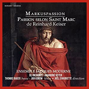 Markuspassion (arrangiert von J. S. Bach)