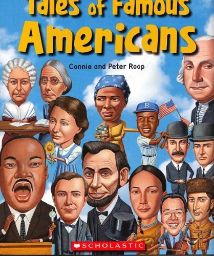 Tales of Famous Americans by Connie and Peter Roop (2007-11-05)