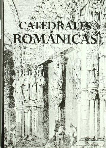 CATEDRALES ROMANICAS (Catedrales de España)