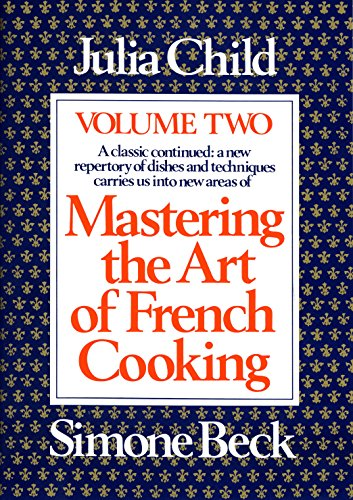 Mastering the Art of French Cooking, Volume 2: 002