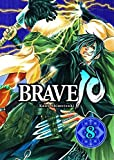Brave 10, Bd. 8
