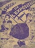 Telecharger Livres SUCCES DE L EXPOSITION 1937 JE VOUDRAIS UN JOLI BATEAU UN AMOUR COMME LE NOTRE AU LYCEE PAPILLON POURTANT TOUTE LA VIE VIENI VIENI VOULEZ VOUS MADAME QU AVEZ VOUS FAIT DE MON ENFANT APRES TOI JE N AURAI PLUS D AMOUR (PDF,EPUB,MOBI) gratuits en Francaise