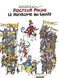 Docteur Poche - Le royaume des chats