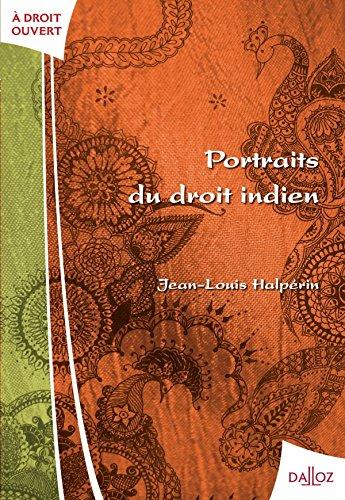 Portraits du droit indien par Jean-Louis Halpérin