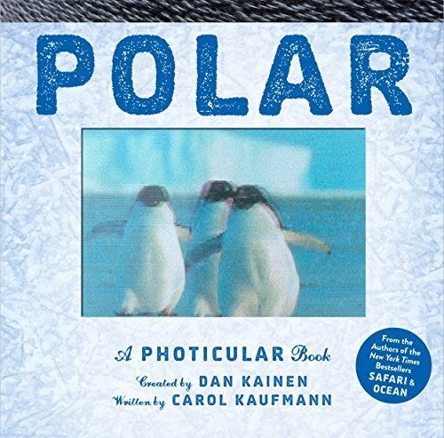 Polar: A Photicular Book by Dan Kainen (2015-10-06)