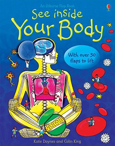 See Inside Your Body (Usborne Flap Books) (Usborne See Inside)
