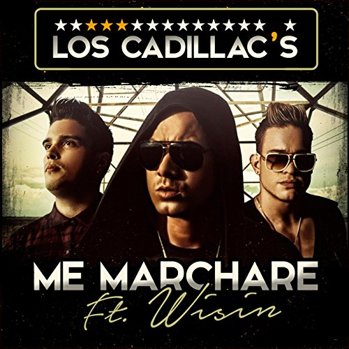 me-marchare-feat-wisin