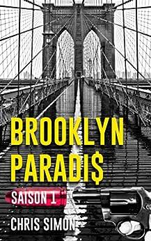 Brooklyn Paradis: Saison 1 par [Simon, Chris]